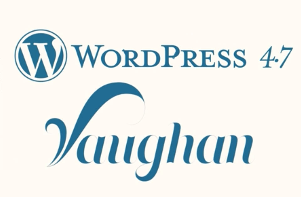 WordPress 4.7 Information