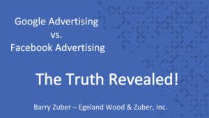 Google Advertising vs. Facebook Advertising – The Truth Revealed!